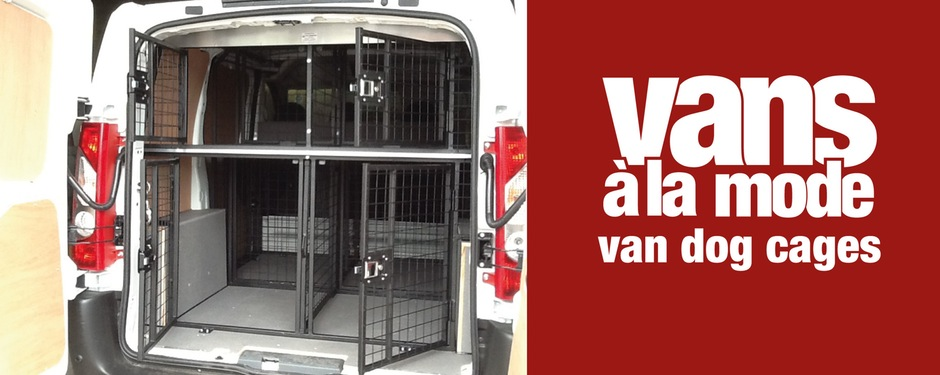 Custom Made Dog Cages For Vans In The UK